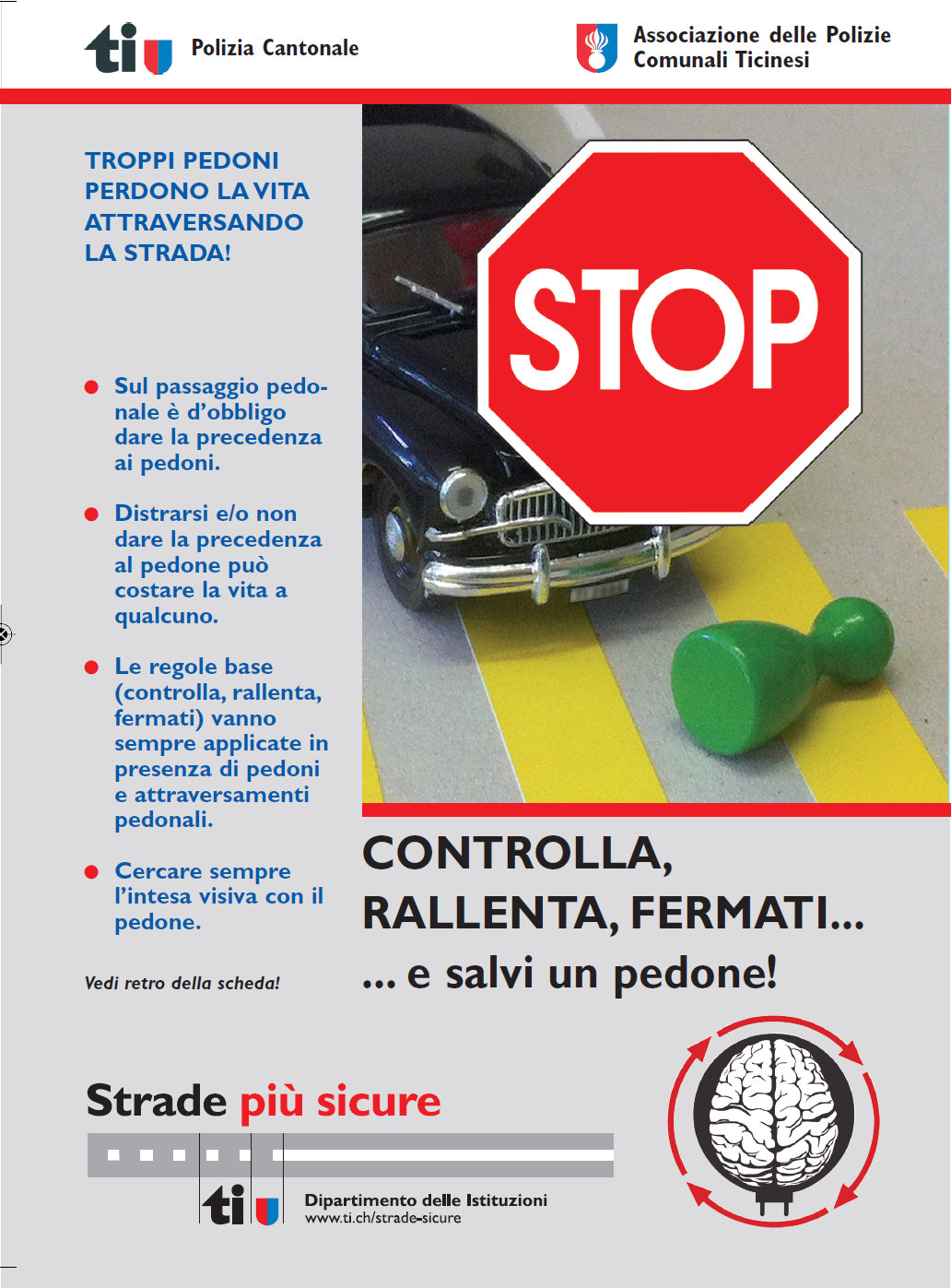 Lanciata la nuova campagna di sicurezza stradale per i pedoni e gli automobilisti